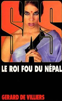 Le roi fou du Népal