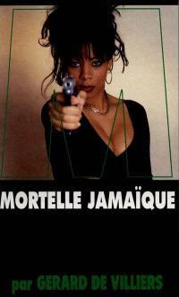Mortelle Jamaïque