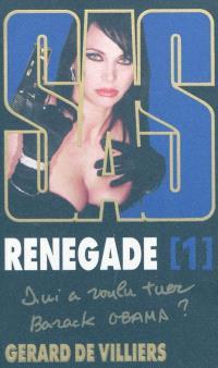 Renégade. Volume 1