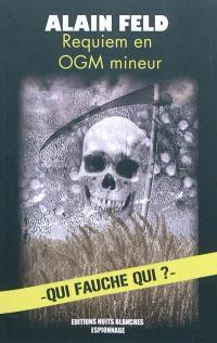 Requiem en OGM mineur : qui fauche qui ?