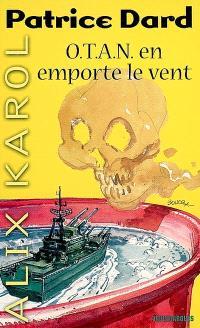 Les aventures d'Alix Karol. Volume 11, Otan en emporte le vent