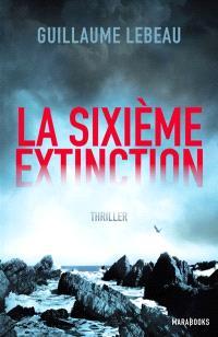 Une aventure de Smila Sibir, La sixième extinction