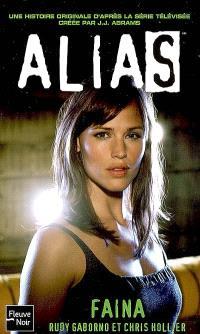 Alias. Volume 14, Faina