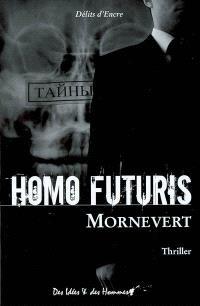 Homo futuris : thriller