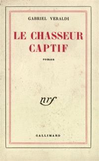 Le Chasseur captif