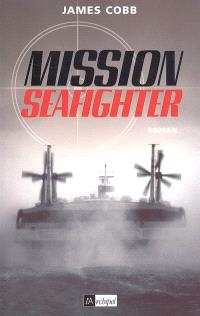 Mission Seafighter