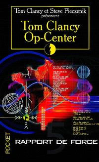 Op-Center. Volume 5, Rapport de force