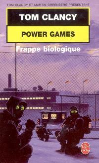 Power games. Volume 4, Frappe biologique