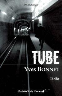 Tube : thriller