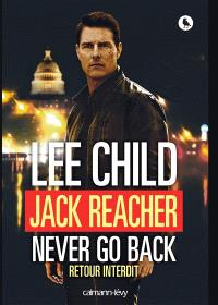 Jack Reacher, never go back : retour interdit