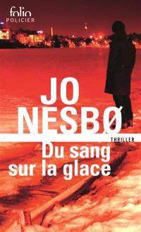 Du sang sur la glace : thriller