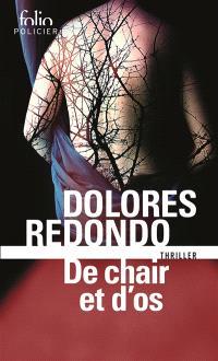 La trilogie du Baztán, De chair et d'os : thriller