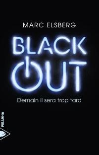 Black-out : demain il sera trop tard