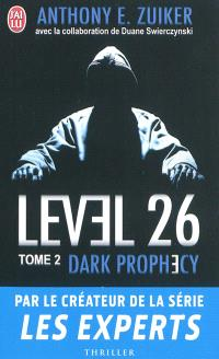 Level 26. Volume 2, Dark prophecy