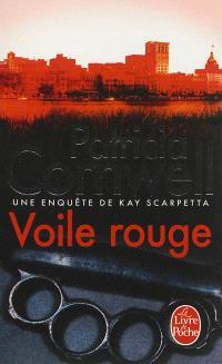 Une enquête de Kay Scarpetta, Voile rouge