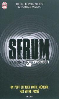 Sérum : saison 1. Volume 1
