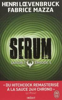 Sérum : saison 1. Volume 5