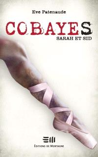 Cobayes, Sarah et Sid