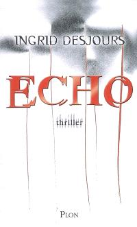 Echo : thriller