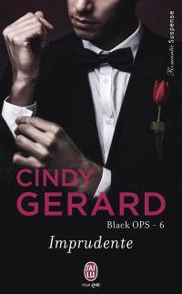 Black ops. Volume 6, Imprudente