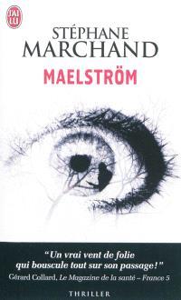 Maelström : thriller