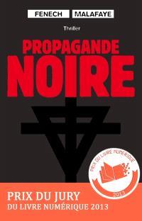 Propagande noire : thriller
