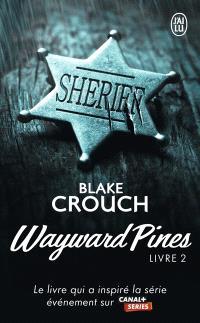 Wayward Pines. Volume 2