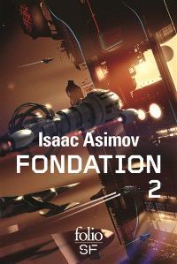 Fondation : romans. Volume 2