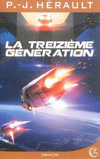 La treizième génération