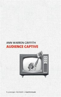 Audience captive