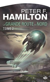 La grande route du Nord. Volume 2