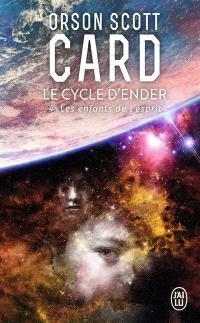Le cycle d'Ender. Volume 4, Les enfants de l'esprit