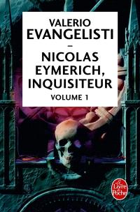 Nicolas Eymerich, inquisiteur. Volume 1