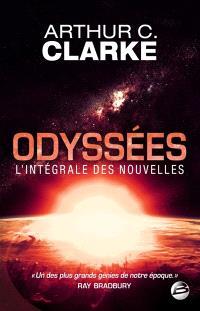 Odyssées : l'intégrale des nouvelles