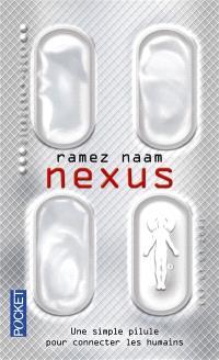 Nexus : une simple pilule pour connecter les humains