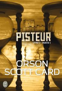 Pisteur, Livre 2. Volume 1