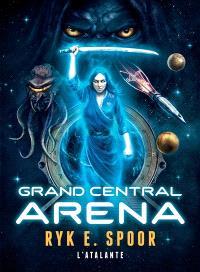 Grand central arena. Volume 1