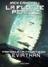 La flotte perdue, par-delà la frontière. Volume 5, Leviathan