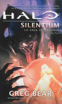 La saga Forerunner. Volume 3, Halo : Silentium
