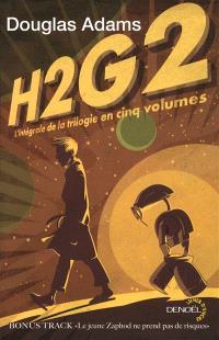 H2G2 : l'intégrale de la trilogie en 5 volumes