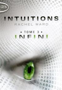 Intuitions. Volume 3, Infini