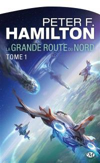 La grande route du Nord. Volume 1
