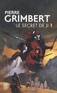 Le secret de Ji. Volume 1