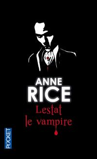 Les chroniques des vampires. Volume 2, Lestat le vampire