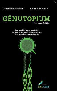 Génutopium : la prophétie