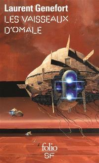Omale. Volume 3, Les vaisseaux d'Omale : l'Aire hodgqine