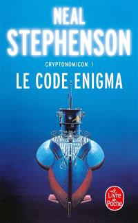 Cryptonomicon. Volume 1, Le code Enigma