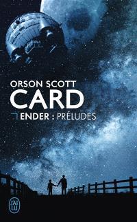 Le cycle d'Ender, Ender : préludes