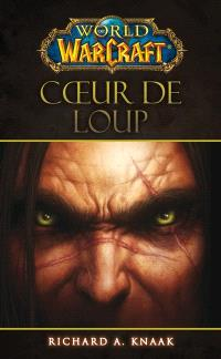 World of Warcraft, Coeur de loup