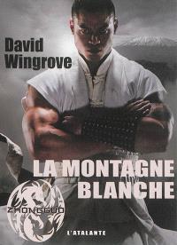 Zhongguo. Volume 8, La montagne blanche